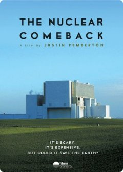 The Nuclear Comeback 2007 It S Clean Except When It