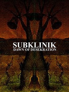 Subklinik - Dawn Of Desekration
