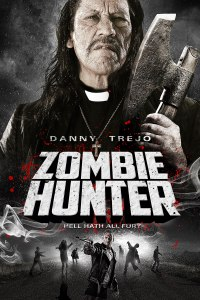 Danny Trejo, holding an axe, towers over a scene of a zombie apocalypse on the movie's poster.