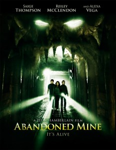 The mouth of the abandoned mine is made to look demonic through creative lighting on the movie poster.