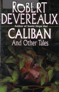 Caliban, resentful, stares out from inside a bush on the first edition cover.