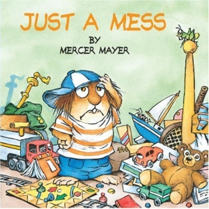 Little Critter stands in his messy room on the book's cover.